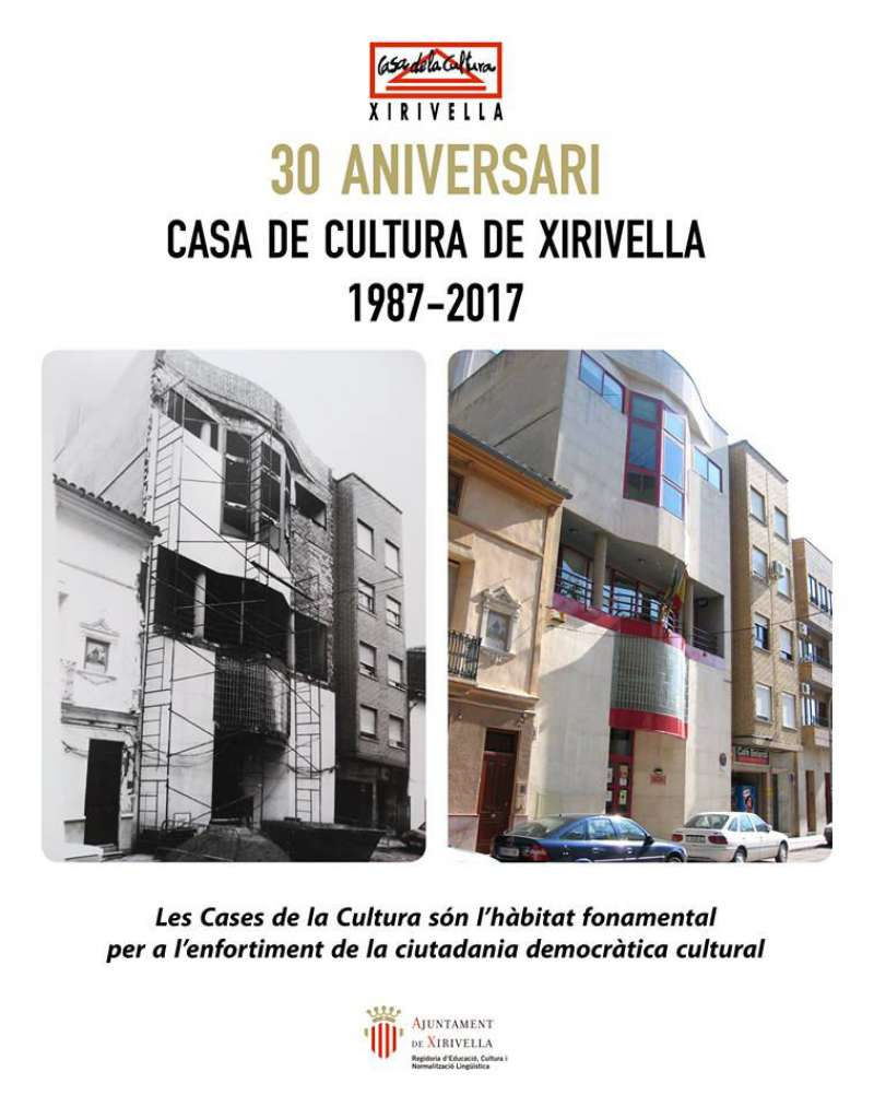 Cartell informatiu del 30 aniversari de la Casa de Cultura de Xirivella. EPDA