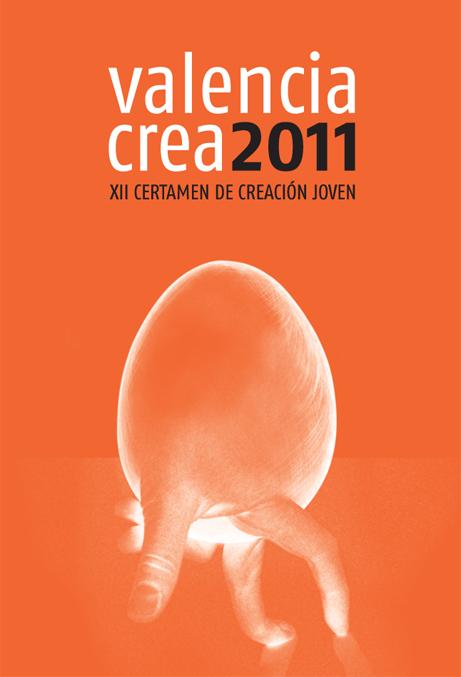 Cartel de la convocatoria para 2011 de los premios Valencia Crea. Foto gva.com