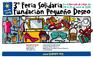 El peri�dico de aqu� -Cartel de la III Feria Solidaria organizada por la Fundaci�n Peque�o Deseo en el Mercado de Col�n.