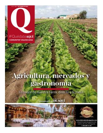 Especial Agricultura mercados y gastronomía